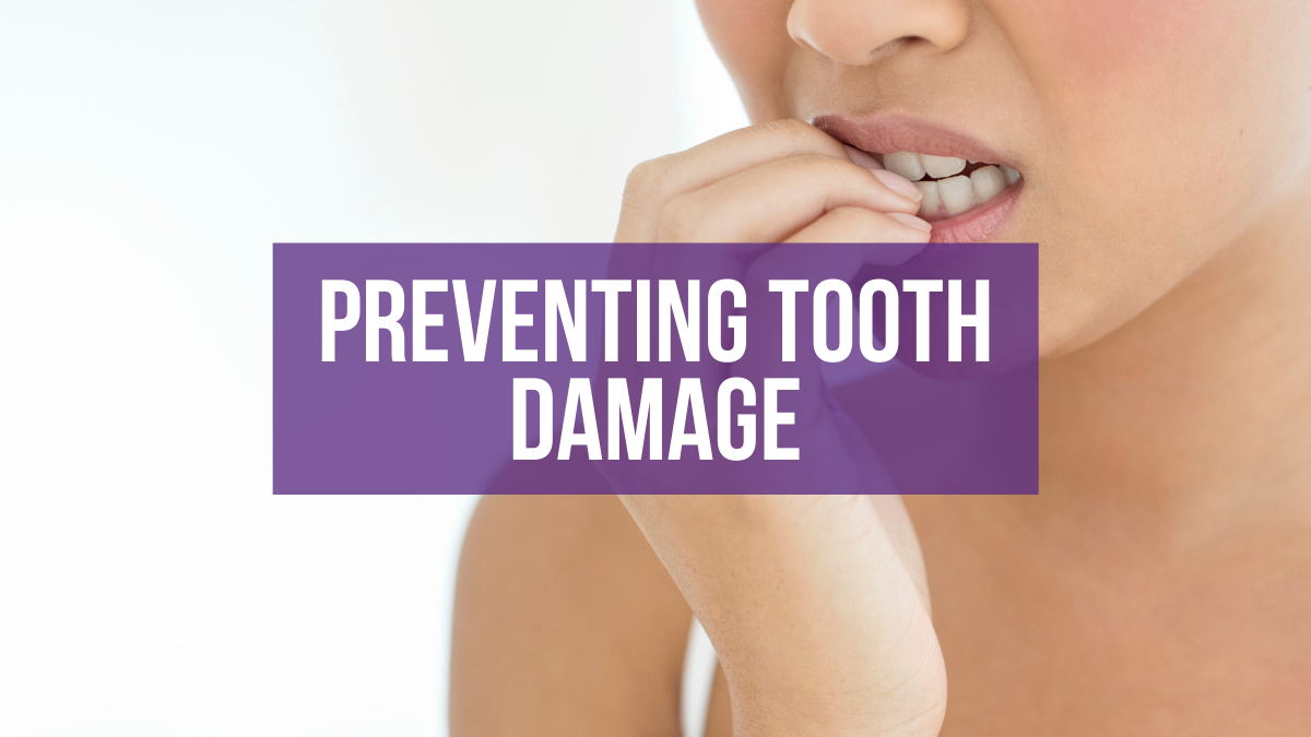prevent tooth damage